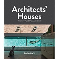 Architects' Houses: Twenty Australian Homes