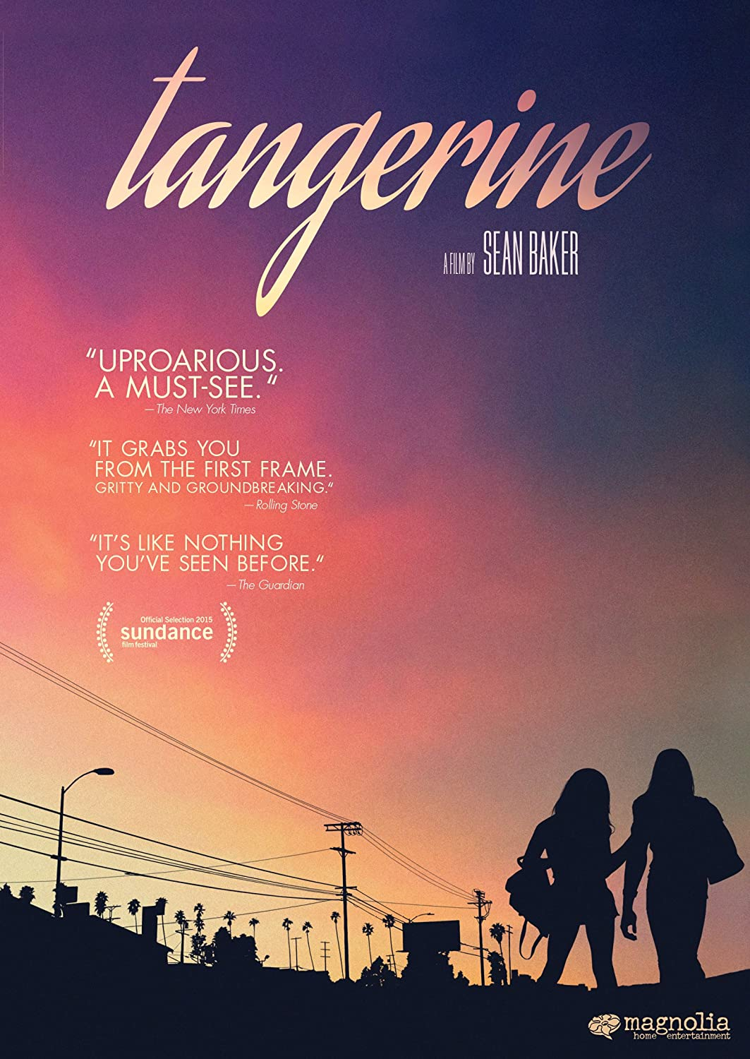 """Tangerine"" movie poster, one of our favorite movies that explores female relationships!"