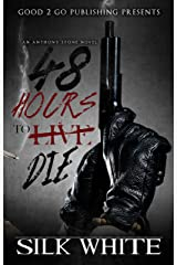 48 Hours To Die: An Anthony Stone Novel Kindle Edition