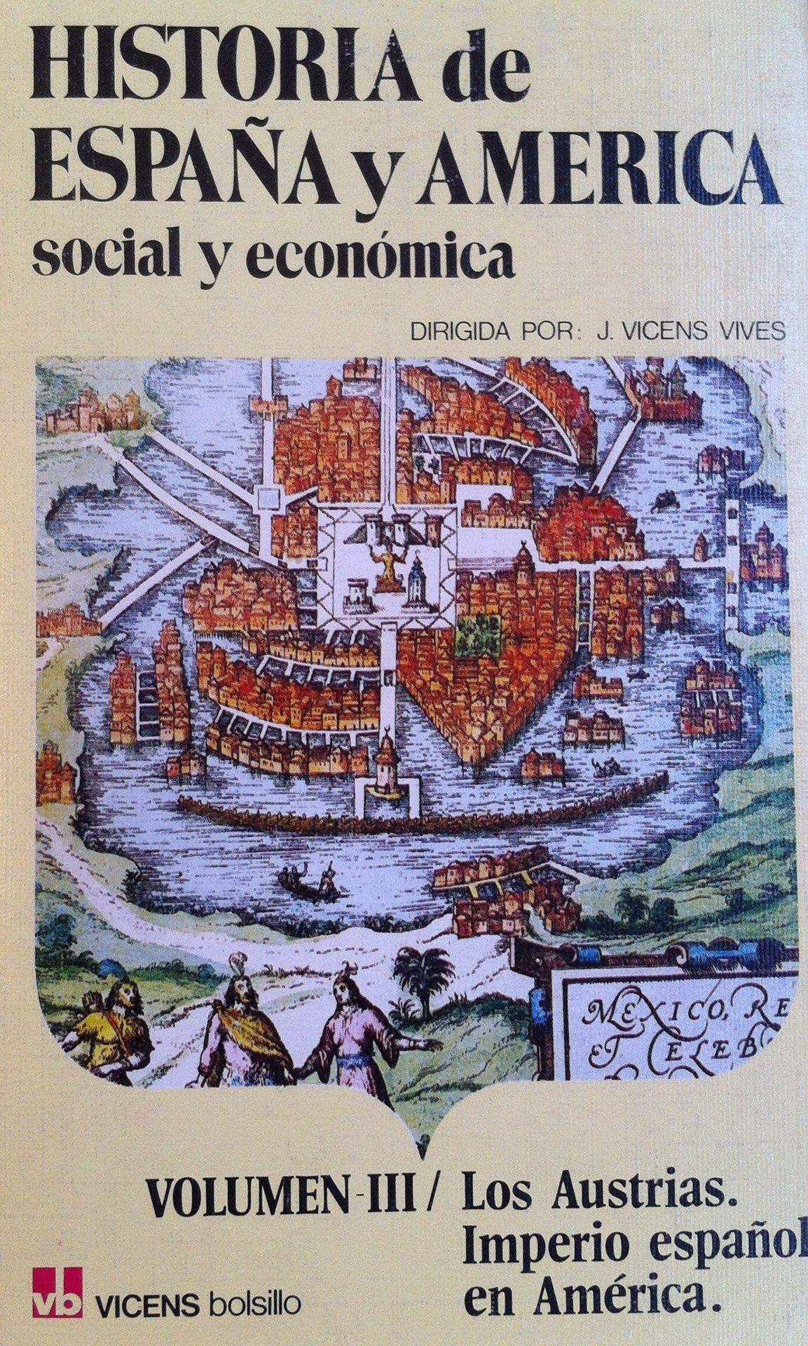 3. Historia de Espa–a y AmŽrica (Vicens Bolsillo): Amazon.es: Reglà Campistol, Joan: Libros