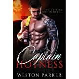 Captain Hotness: A Single Father Bad Boy Novel