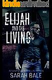Elijah and the Living: (Book 2)