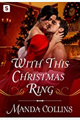 With This Christmas Ring (Studies in Scandal) Kindle Edition