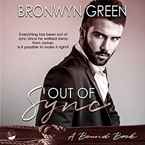 Out of Sync: The Bound Series, Book 5