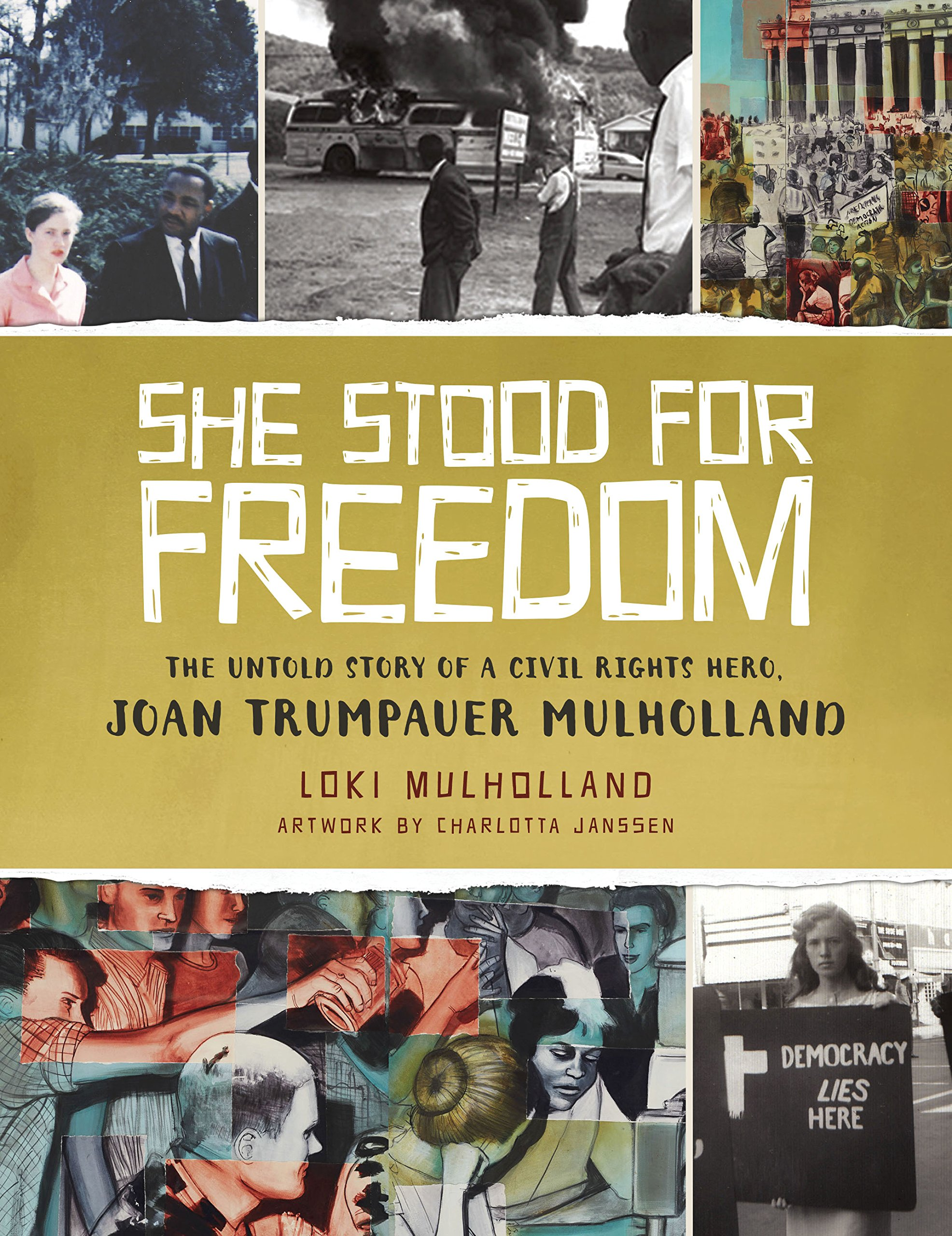 Download She Stood for Freedom: The Untold Story of a Civil Rights Hero, Joan Trumpauer Mulholland ebook