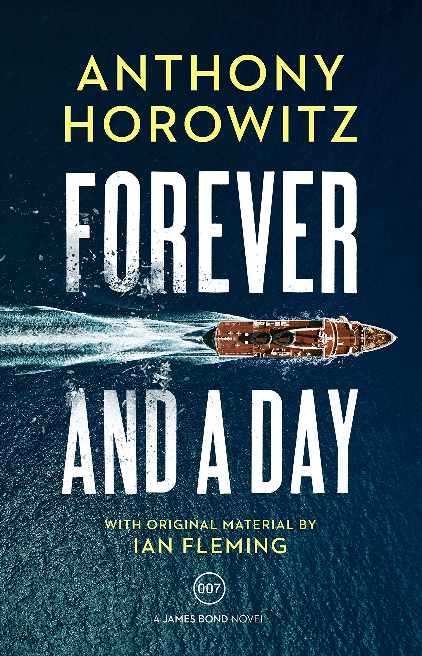 Download Forever and a Day (James Bond 007) PDF