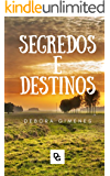 SEGREDOS E DESTINOS
