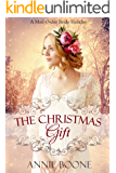 Mail Order Bride: The Christmas Gift: Clean and Wholesome Christmas Romance (A Wyoming Mail Order Bride Holiday Book 1)
