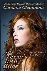 The Texan's Irish Bride (The McClintocks Book 1) Kindle Edition