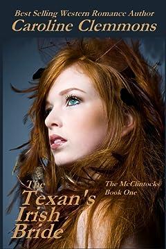 The Texan\'s Irish Bride (The McClintocks Book 1)