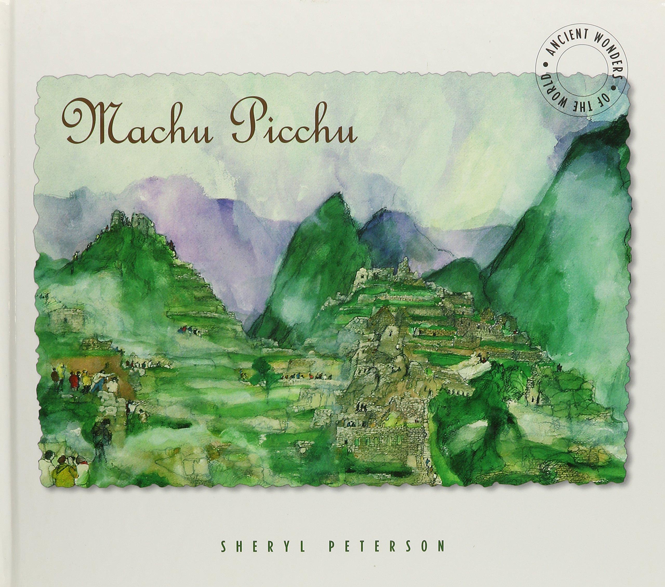 Machu Picchu: Ancient Wonders of the World pdf epub
