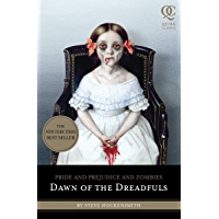 Pride and Prejudice and Zombies: Dawn of the Dreadfuls book cover