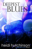 Deepest Blues (Double Blind Study Book 4)