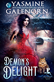 Demon's Delight (Bewitching Bedlam Book 6)