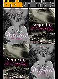 Segredo e Revelações de Carolina: Volume único (Duologia Amor de uma vida)