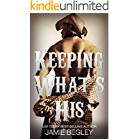 Keeping What's His: Tate (Porter Brothers Trilogy Book 1)
