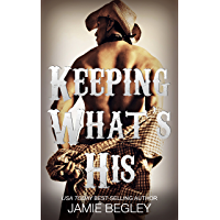 Keeping What's His: Tate (Porter Brothers Trilogy Book 1) (English Edition)