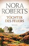 Töchter des Feuers: Roman (Die Irland-Trilogie 1) (German Edition)