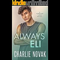 Always Eli (Forever Love Book 1)