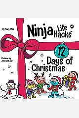 Ninja Life Hacks 12 Days of Christmas : A Children's Book About Christmas with the Ninjas Kindle Edition