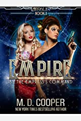 By the Empress's Command (Aeon 14: The Empire Book 3) Kindle Edition