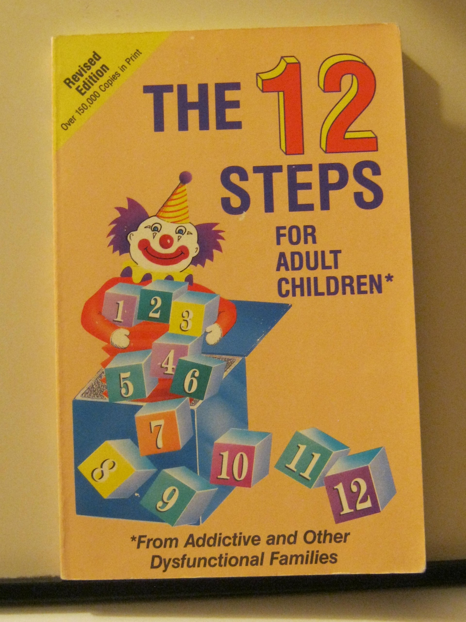 12 Steps for Adult Children: Amazon.co.uk: Friends in Recovery.:  9780941405089: Books