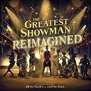 The Greatest Showman - Reimagined (Original Motion Picture Soundtrack) [CD]