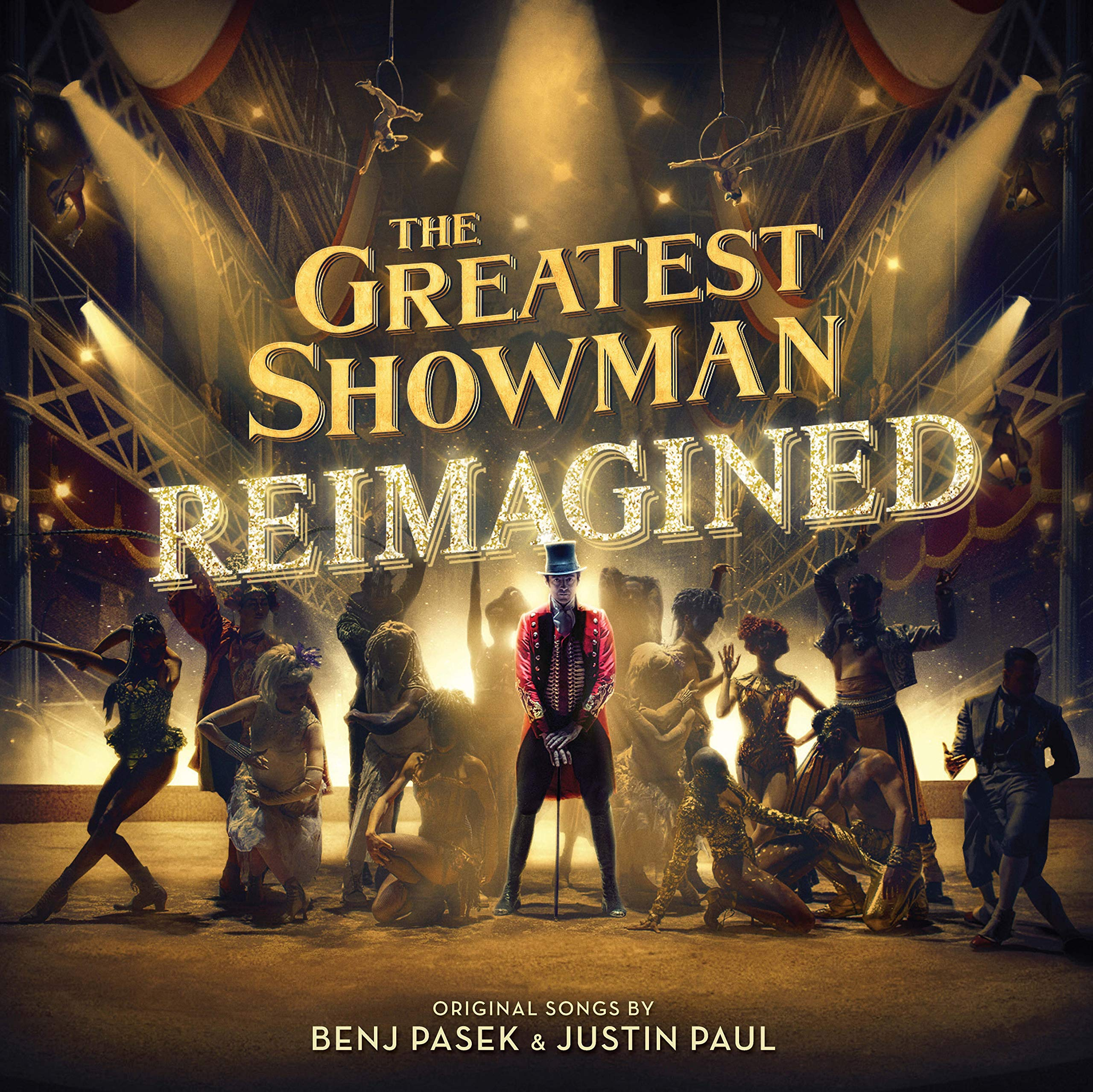 The Greatest Showman Reimagined The Greatest Showman