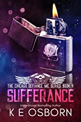 Sufferance (The Chicago Defiance MC Series Book 4) Kindle Edition