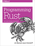 Programming Rust: Fast, Safe Systems Development