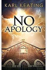 No Apology Kindle Edition