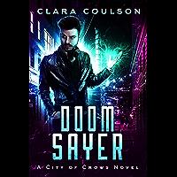 Doom Sayer (City of Crows Book 4)