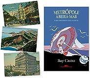 Metrópole À Beira-mar + Kit De Cards Autografado