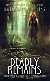 Deadly Remains (A Clairvoyant's Complicated Life Book 1)