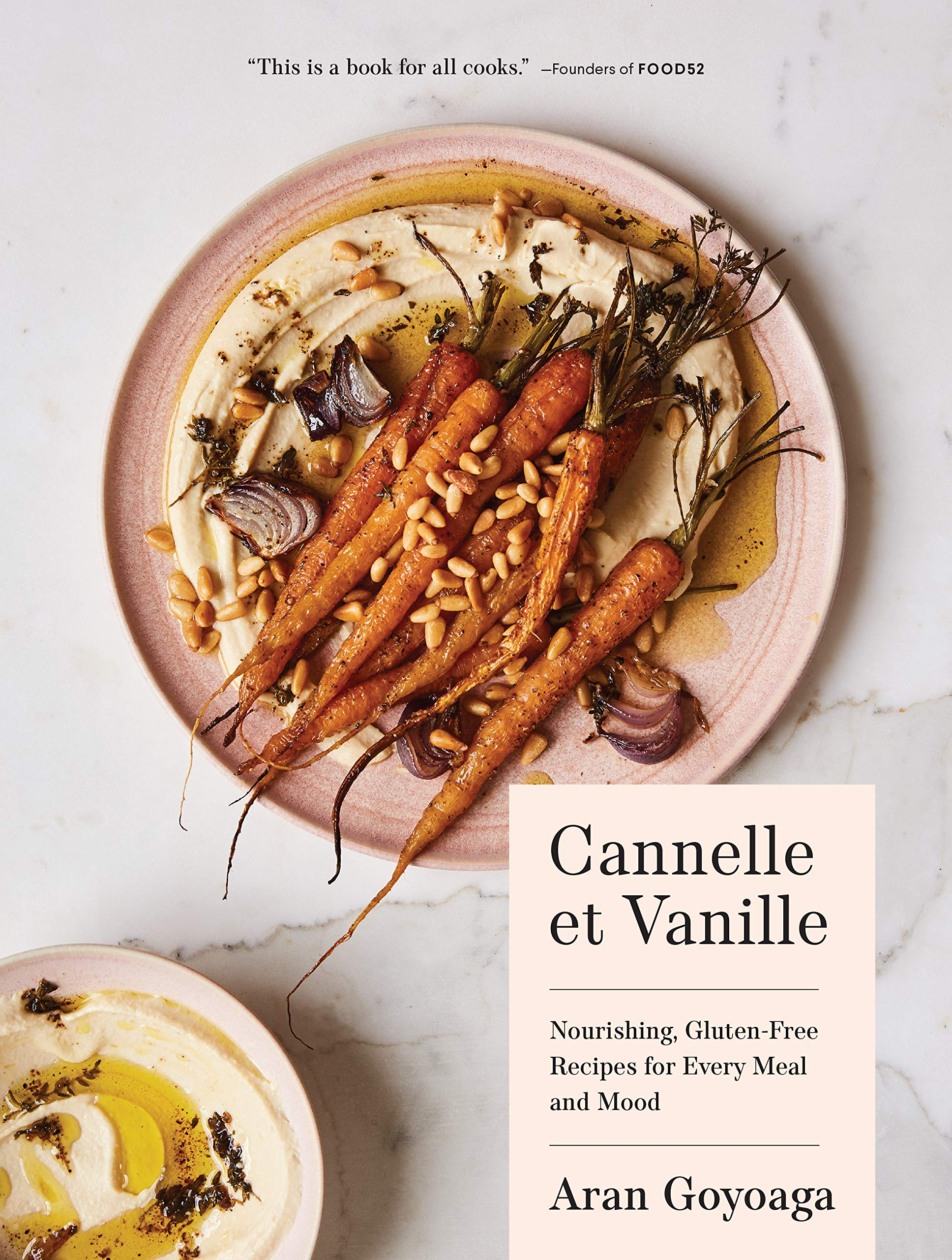 Cannelle et Vanille: Nourishing, Gluten-Free Recipes for Every Meal and Mood by Sasquatch Books