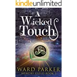 A Wicked Touch: A midlife paranormal mystery (Memory Guild Book 3)