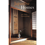 Japanese Homes and Their Surroundings (Tuttle Classics)