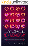 Let's Talk About... Non-Monogamy: Questions and Conversation Starters for Couples Exploring Open Relationships, Swinging…
