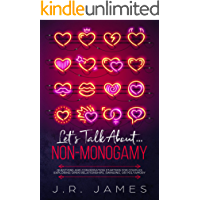 Let's Talk About... Non-Monogamy: Questions and Conversation Starters for Couples Exploring Open Relationships, Swinging… book cover