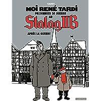 Moi René Tardi, prisonnier de guerre au Stalag IIB, Tome 3 :