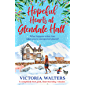 Hopeful Hearts at Glendale Hall: A completely feel good, heartwarming romance (English Edition)