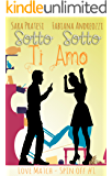 Sotto sotto ti amo (Love Match - Spin Off Vol. 1)
