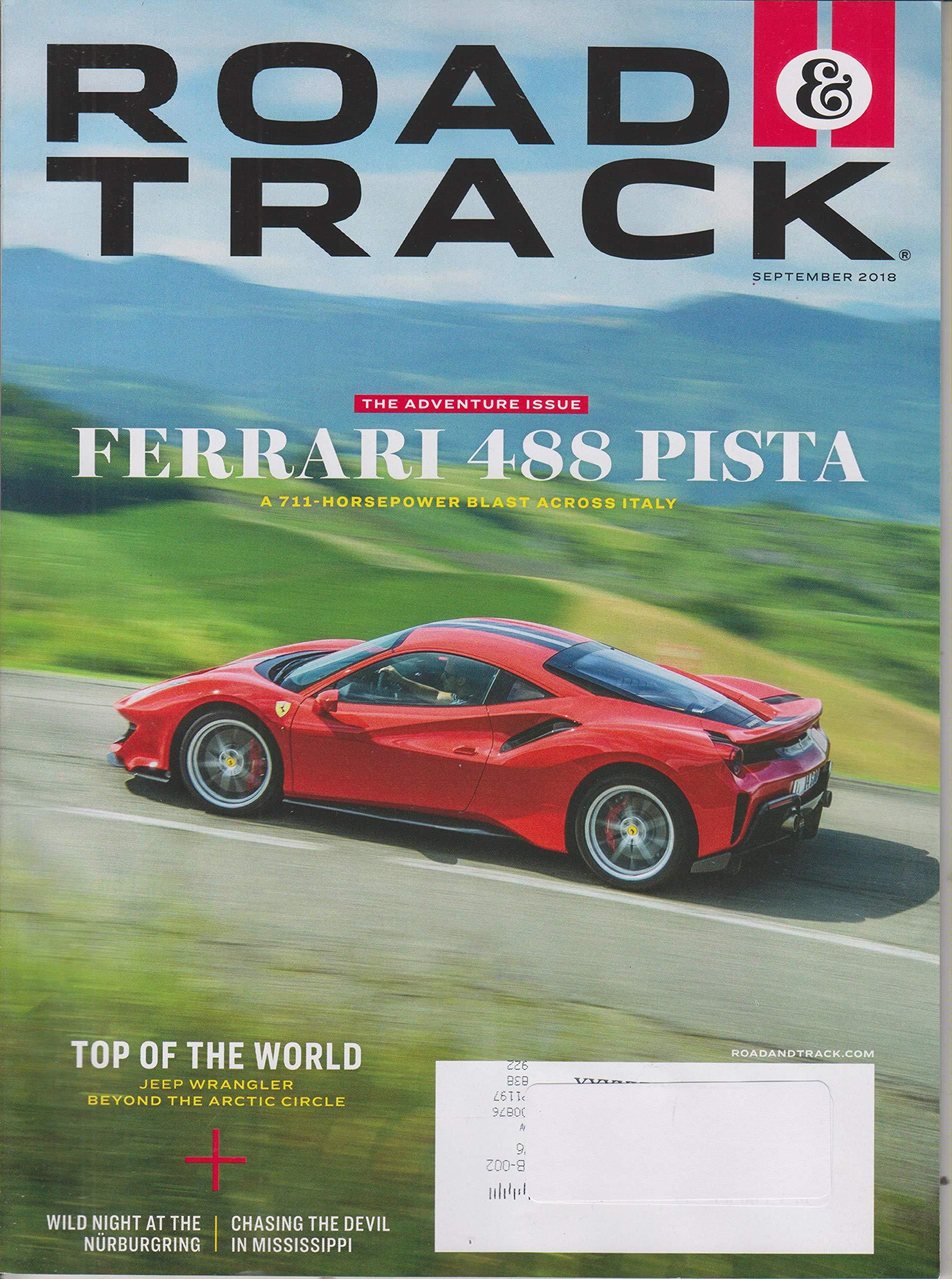 Pay Roadandtrack Com >> Road Track September 2018 The Adventure Issue Ferrari 488 Pista