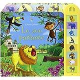 Lo zoo parlante. Ediz. illustrata