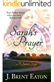 Sarah's Prayer: A Christian Romance (Sunset Series Book 2)