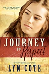 Journey to Respect: Sweeping Historical Saga (The American Journey Book 3) Kindle Edition