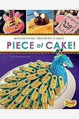Piece of Cake! (Dessert Designer) Kindle Edition