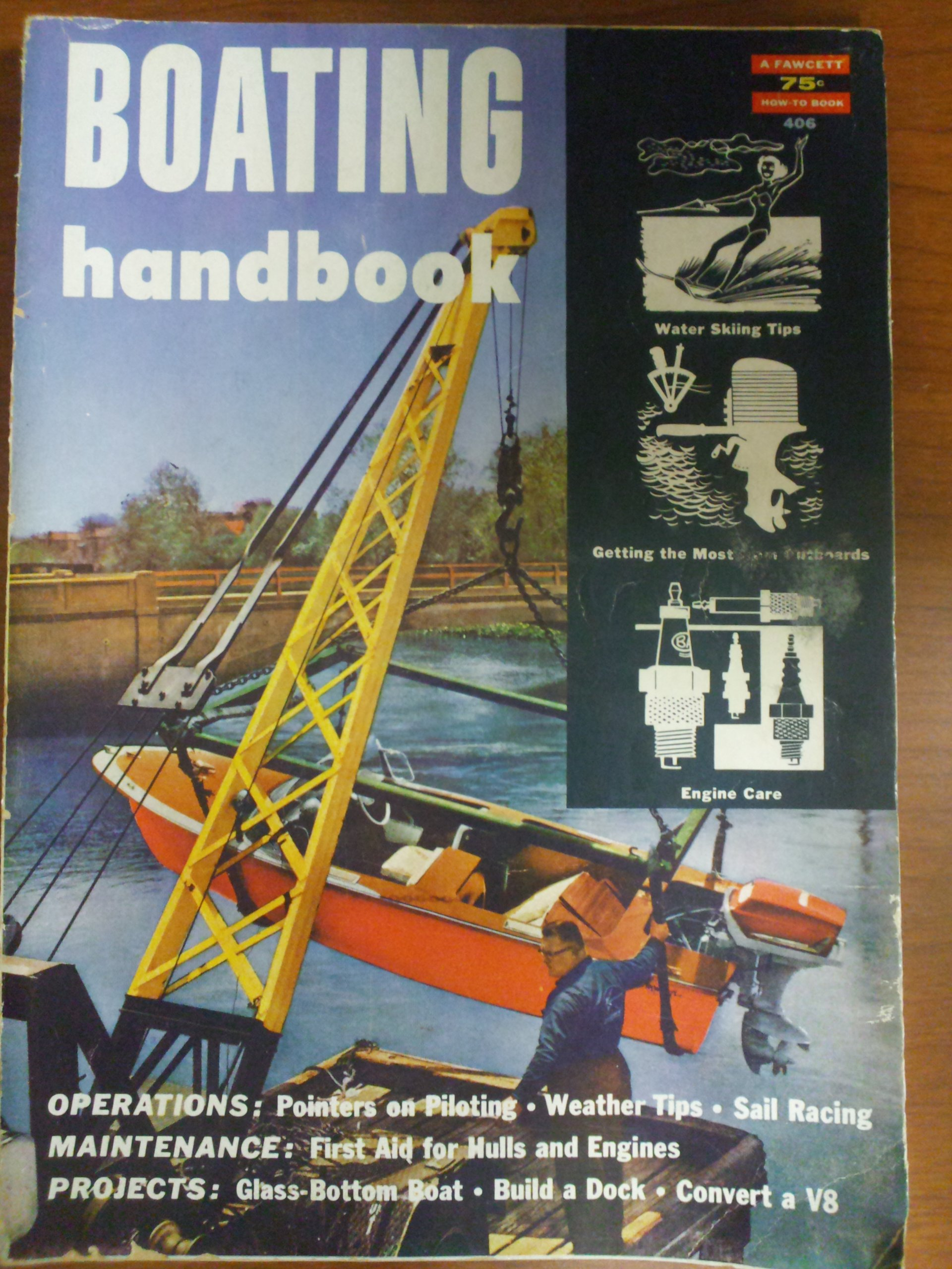 Boating handbook (Fawcett publications;no.406), Gubitz, Myron B