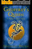 Geoffrey's Queen: A Mobious' Quest Novel