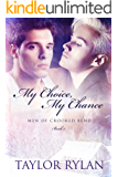 My Choice, My Chance: Men Of Crooked Bend Book 2